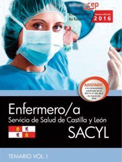 Enfermero/a. Servicio de Salud de Castilla y León (SACYL). Temario Vol.I