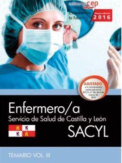 Enfermero/a. Servicio de Salud de Castilla y León (SACYL). Temario Vol.III