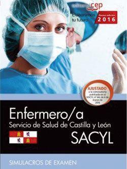 Enfermero/a. Servicio de Salud de Castilla y León (SACYL). Simulacros de examen