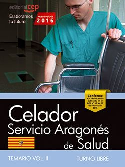 Celador del Servicio Aragonés de Salud. SALUD (turno libre). Temario. Vol. II