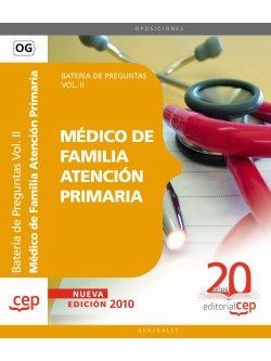 Médico de Familia Atención Primaria. Batería de Preguntas Vol. II.