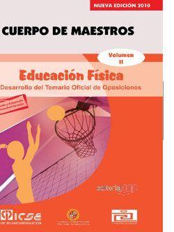 Cuerpo de Maestros. Educación Física. Temario Vol. II.  Edición para Canarias