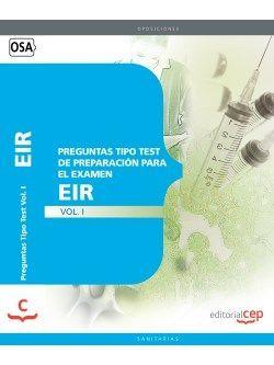 Preguntas Tipo Test de Preparación para el Examen del EIR Vol. I.