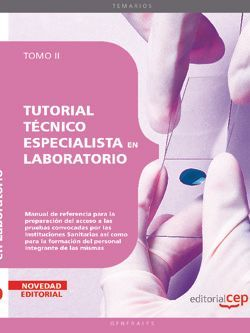Tutorial Técnico Especialista en Laboratorio. Tomo II