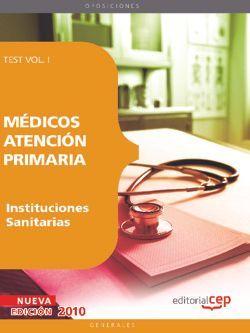 Médicos Atención Primaria de Instituciones Sanitarias. Test  Vol. I.