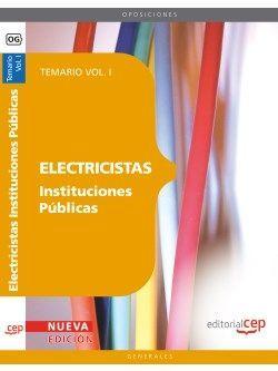 Electricistas Instituciones Públicas. Temario Vol. I.
