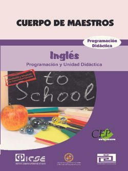 Cuerpo de Maestros. Inglés. Programación Didáctica. Edición para Canarias