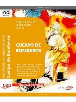 Compilación de Legislación para los Cuerpos de Bomberos Vol. III.