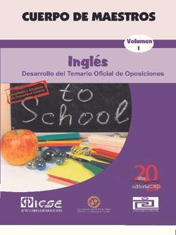Cuerpo de Maestros. Inglés. Temario Vol. I. Edición para Canarias