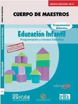 Cuerpo de Maestros. Educación Infantil. Programación Didáctica. Edición para Canarias