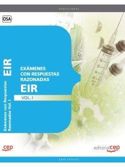 Exámenes EIR con Respuestas Razonadas Vol. I.