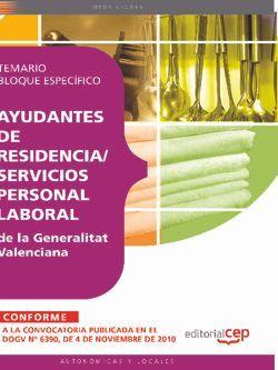 Ayudantes de residencia/servicios, Personal Laboral de la Generalitat Valenciana. Temario Bloque Específico