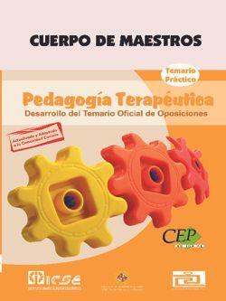 Cuerpo de Maestros. Pedagogía Terapéutica. Temario Práctico. Edición para Canarias.