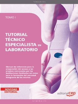 Tutorial Técnico Especialista en Laboratorio. Tomo I