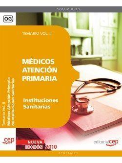 Médicos Atención Primaria de Instituciones Sanitarias. Temario Vol. II.