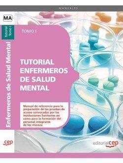 Tutorial Enfermeros de Salud Mental. Tomo I