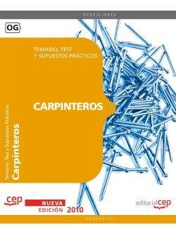 Carpinteros. Temario, Test y Supuestos Prácticos