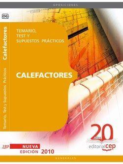Calefactores Oposiciones Generales. Temario, Test y Supuestos Prácticos
