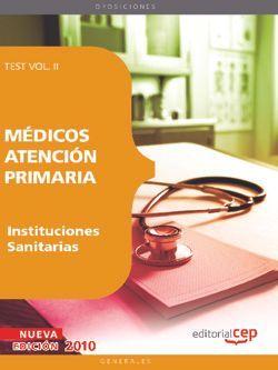 Médicos Atención Primaria de Instituciones Sanitarias. Test  Vol. II.