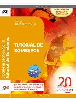Tutorial de Bomberos. Bloque específico Vol. II.