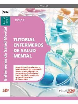 Tutorial Enfermeros de Salud Mental. Tomo II