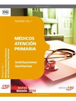 Médicos Atención Primaria de Instituciones Sanitarias. Temario Vol. I.