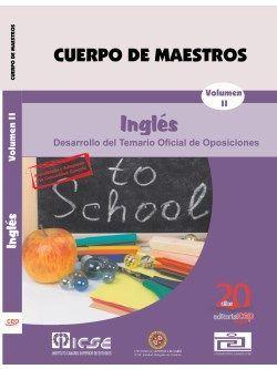 Cuerpo de Maestros. Inglés. Temario Vol. II. Edición para Canarias
