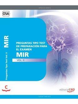 Preguntas Tipo Test de Preparación para el Examen MIR Vol. II.