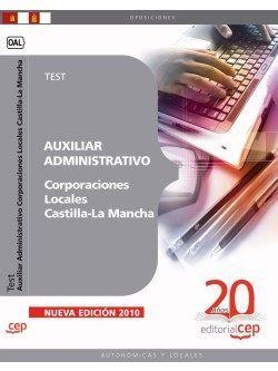 Auxiliar Administrativo Corporaciones Locales Castilla-La Mancha. Test