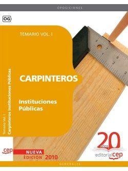 Carpinteros Instituciones Públicas. Temario Vol. I.