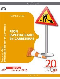 Peón Especializado en Carreteras. Temario y Test