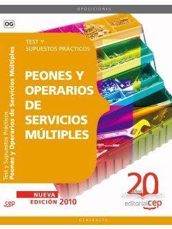 Peones y Operarios de Servicios Múltiples. Test y Supuestos Prácticos