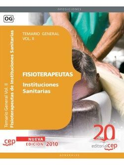 Fisioterapeutas Instituciones Sanitarias. Temario Vol. II.