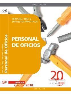 Personal de Oficios. Temario, Test y Supuestos Prácticos