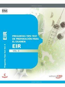 Preguntas Tipo Test de Preparación para el Examen del EIR Vol. II.