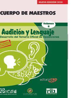 Cuerpo de Maestros. Audición y Lenguaje. Temario Vol. II.  Edición para Canarias