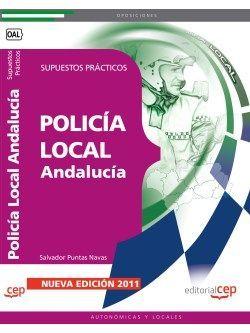 Supuestos practicos oposiciones policia local andalucia
