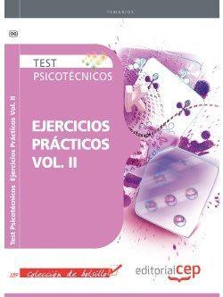 Test Psicotécnicos Ejercicios Prácticos Vol. II. Colección de Bolsillo