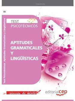 Test Psicotécnicos Aptitudes Gramaticales y Lingüísticas. Colección de Bolsillo