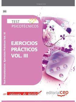 Test Psicotécnicos Ejercicios Prácticos Vol. III. Colección de Bolsillo