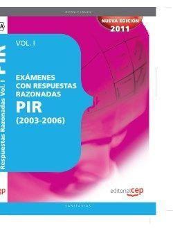 Exámenes PIR con Respuestas Razonadas (2003-2006) Vol I