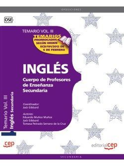 Cuerpo de Profesores de Enseñanza Secundaria. Inglés. Temario Vol. III.