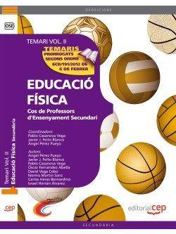 Cos de Professors d'Ensenyament Secundari. Educació Física. Temari Vol. II.