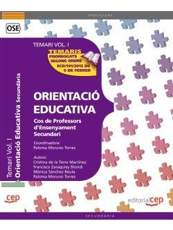 Cos de Professors d'Ensenyament Secundari. Orientació Educativa. Temari Vol. I.