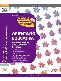 Cos de Professors d'Ensenyament Secundari. Orientació Educativa. Temari Vol. III.