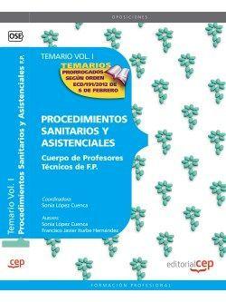 Cuerpo de Profesores Técnicos de F.P. Procedimientos Sanitarios y Asistenciales. Temario Vol. I.