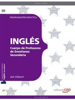 Cuerpo de Profesores de Enseñanza Secundaria. Inglés. Programación Didáctica