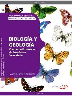 Cuerpo de Profesores de Enseñanza Secundaria. Biología y Geología. Programación Didáctica para Primero de Bachillerato