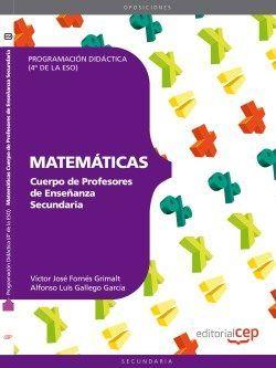Cuerpo de Profesores de Enseñanza Secundaria. Matemáticas. Programación Didáctica (4º de la ESO)