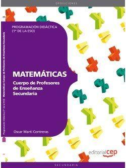 Cuerpo de Profesores de Enseñanza Secundaria. Matemáticas. Programación Didáctica 1º de la ESO